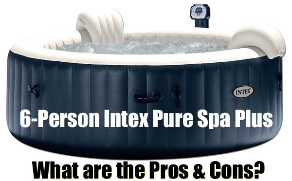 intex pure spa plus 8 pros cons. Black Bedroom Furniture Sets. Home Design Ideas